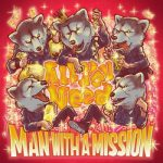 [Single] MAN WITH A MISSION – All You Need (2020.11.29/FLAC + MP3/RAR)