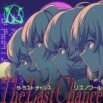 [Single] IDOLY PRIDE Insert Song: LizNoir – The Last Chance (2021.01.25/MP3 + FLAC/RAR)
