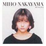 [Album] 中山美穂 (Miho Nakayama) – All Time Best (2020.12.23/FLAC + MP3/RAR)