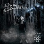 [Album] YOHIO – A Pretty Picture in a Most Disturbing Way (2020.11.27/FLAC/RAR)