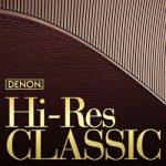 [Album] VA – DENON Hi-Res Classic (2019.06.19/FLAC 24bit Lossless/RAR)