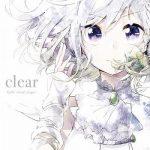 [Single] YuNi – clear (2019.04.24/FLAC 24bit Lossless/RAR)