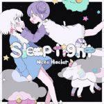 [Single] Neko Hacker – Sleep Tight (feat. macoto) (2021.01.14/MP3/RAR)