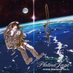 [Album] VA – Rasmus Faber Presents Platina Jazz – Anime Standards Vol. 3 (2012.02.08/FLAC 24bit Lossless/RAR)