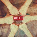 [Album] AIRFLIP – All For One (2021.01.27/MP3/RAR)