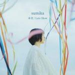 [Single] Sumika – 本音 / Late Show (2021.01.06/MP3 + FLAC/RAR)