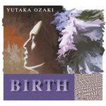 [Album] 尾崎豊 (Yutaka Ozaki) – 誕生 (2015.11.25/FLAC + MP3/RAR)