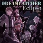 [Single] Dreamcatcher – Eclipse (TV Mix) (2020.12.25/MP3 + Hi-Res FLAC/RAR)