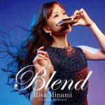 [Album] 南里沙 (Risa Minami) – Blend (2017.03.08/FLAC 24bit Lossless/RAR)