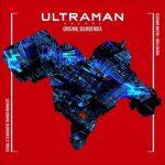 [Album] 戸田信子 x 陣内一真 (Nobuko Toda x Kazuma Jinnouchi) – ULTRAMAN ORIGINAL SOUNDTRACK (2020.07.08/FLAC 24bit Lossless/RAR)