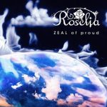[Single] BanG Dream!: Roselia – ZEAL of proud (2021.01.20/MP3/RAR)