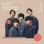 [Single] Sexy Zone – NOT FOUND (2020.11.04/MP3/RAR)