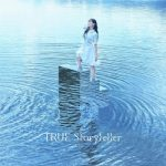 [Single] TRUE – Storyteller (2021.01.13/FLAC + MP3/RAR)