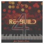 [Album] 林ゆうき & 小畑貴裕 (Yuuki Hayashi & Takahiro Obata) – Re-build 4 (2020.11.03/FLAC 24bit Lossless/RAR)