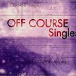 [Album] オフコース (Off Course) – シングルス (1998.03.28/MP3/RAR)