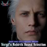 [Album] Devil May Cry 5 Special Edition Vergil's Rebirth Sound Selection (2021.01.22/FLAC + MP3/RAR)