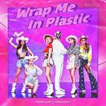 [Single] MOMOLAND, CHROMANCE – Wrap Me In Plastic (2021.02.05/FLAC + MP3/RAR)