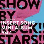 [Album] オムニバス – SHOW BY ROCK!!STARS!! 挿入歌ミニアルバム Vol.1 (2021.01.08/Hi-Res FLAC/RAR)