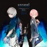 [Single] TK from 凛として時雨 – unravel (n-buna from ヨルシカ Remix) (2021.02.10/MP3 + FLAC/RAR)
