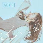 [Single] SHE'S – 追い風 (2021.02.17/MP3/RAR)