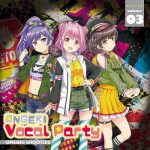 [Album] ONGEKI Vocal Party Vol. 03 (2021.02.24/MP3/RAR)