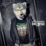 [Album] MAN WITH A MISSION – ONE WISH e.p. (2021.02.10/FLAC/RAR)