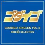 [Album] GODIEGO – GODIEGO SINGLES VOL.2 -SIDE B SELECTION- (2014.02.12/FLAC/RAR)
