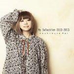 [Album] 星村麻衣 (Mai Hoshimura) – My Selection 2010-2013 (2020.12.16/FLAC + MP3/RAR)