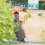 [Single] emiu & JIN – Miss rainy day (2021.02.28/MP3 + Hi-Res FLAC/RAR)