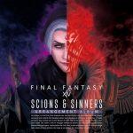 [Album] Scions & Sinners: FINAL FANTASY XIV ~ Arrangement Album ~ (2021.03.24/MP3/RAR)