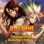 [Album] 『Dr.STONE』オリジナル・サウンドトラック 3 (2021.03.26/MP3/RAR)