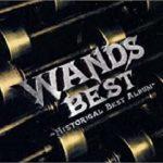 [Album] WANDS – WANDS BEST ~HISTORICAL BEST ALBUM~ (1997.11.06/MP3/RAR)