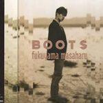 [Album] 福山雅治 (Masaharu Fukuyama) – BOOTS (1992.11.21/MP3/RAR)
