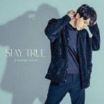 [Single] 田口淳之介 (Junnosuke Taguchi) – Stay True (2021.03.31/FLAC + MP3/RAR)