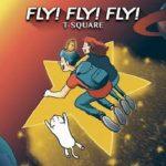 [Album] T-SQUARE – FLY! FLY! FLY! (2021.04.21/MP3/RAR)