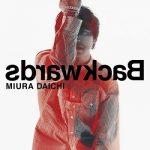 [Single] 三浦大知 – Backwards (2021.04.21/MP3/RAR)