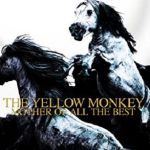 [Album] THE YELLOW MONKEY – MOTHER OF ALL THE BEST (Remastered) (2016.02.10/MP3/RAR)