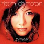 [Album] 島谷ひとみ (Hitomi Shimatani) – Poinsettia (2002.11.27/FLAC/RAR)