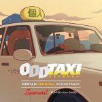 [Album] ODDTAXI ORIGINAL SOUNDTRACK (2021.03.20/MP3/RAR)