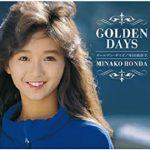 [Album] 本田美奈子 – GOLDEN DAYS (2013.03.07/FLAC + MP3/RAR)