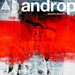 [Single] androp – Beautiful Beautiful (2021.06.09/FLAC/RAR)