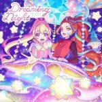 [Single] テレビ番組『アイカツプラネット!』挿入歌シングル4 Dreaming Night (2021.06.23/MP3 + FLAC/RAR)
