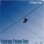 [Single] Panorama Panama Town – Strange Days (2021.07.16/FLAC + MP3/RAR)