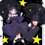 [Single] Shinigami Bocchan to Kuro Maid OP&ED: 満月とシルエットの夜/夜想曲 / 坊ちゃん(CV.花江夏樹)&アリス(CV.真野あゆみ) (2021.07.28/MP3 + FLAC/RAR)