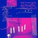 [Album] SaGa Frontier Series ACOUSTIC ARRANGEMENTS (2021.07.07/MP3/RAR)