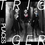 [Single] IDOLiSH7: TRIGGER – PLACES (2021.07.05/MP3/RAR)