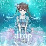 [Single] まりなす (MaRiNaSu) – drop (2021.09.18/FLAC 24bit + MP3/RAR)