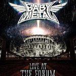 [Album] BABYMETAL – LIVE AT THE FORUM (2021.09.22/FLAC + MP3/RAR)